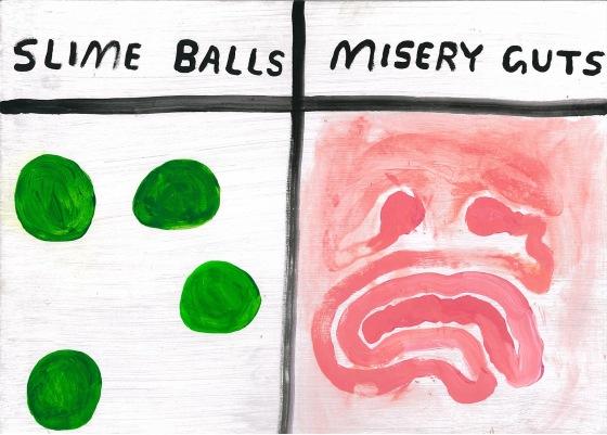 slimeballs+and+misery+guts